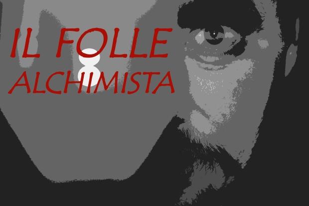 IL FOLLE ALCHIMISTa ROSSO